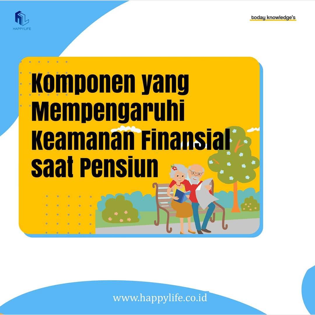 komponen yang mempengaruhi keamanan finansial saat pensiun