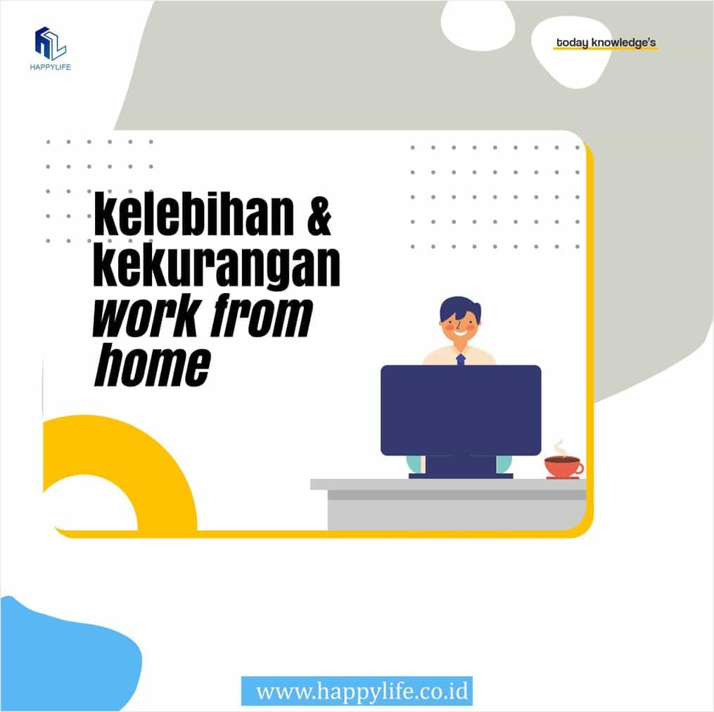 kelebihan kekurangan working from home