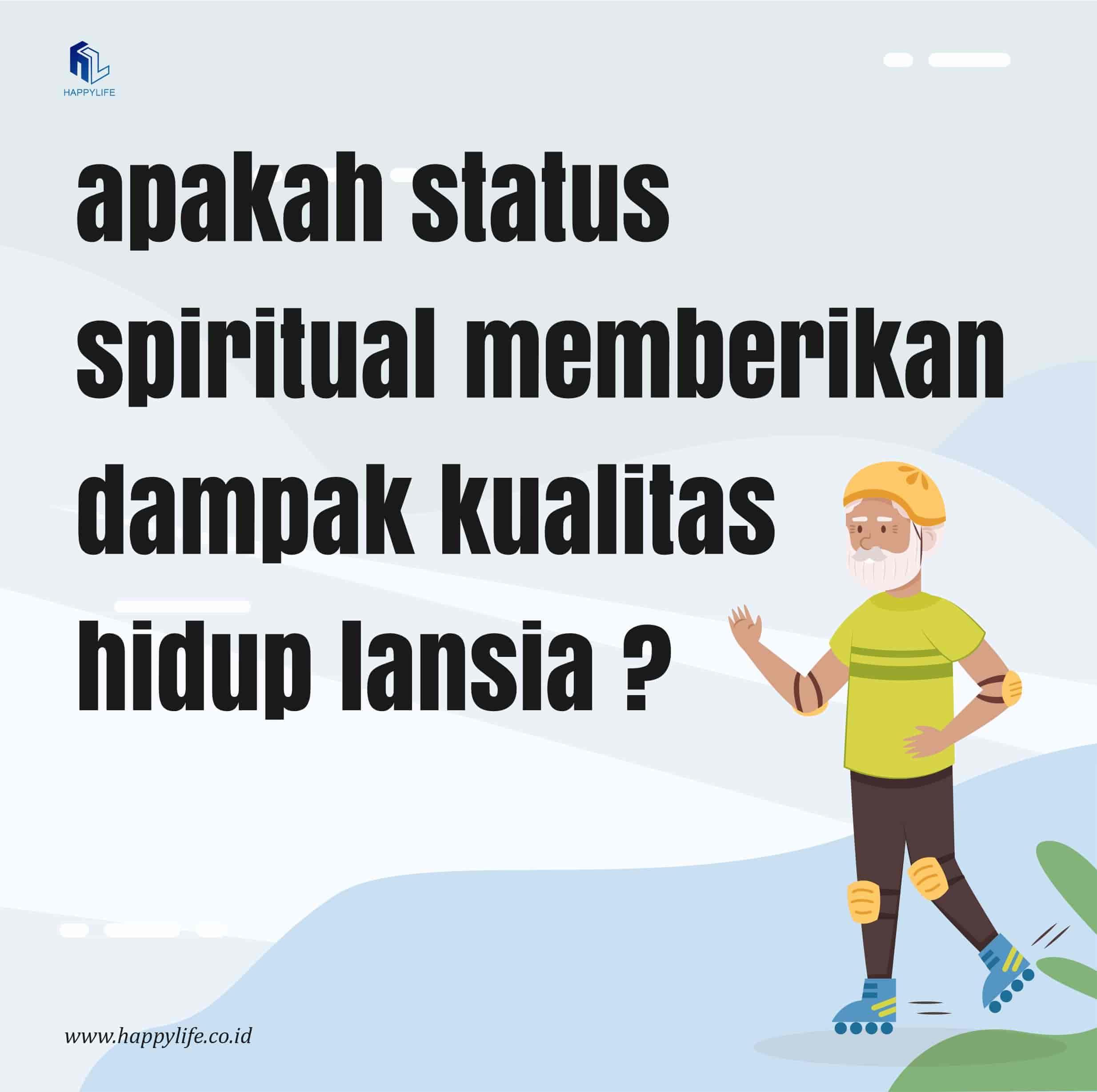 Dampak Spiritual dan Kesehatan Jiwa Lansia